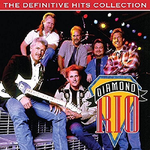 Diamond Rio Definitive Hits Collection