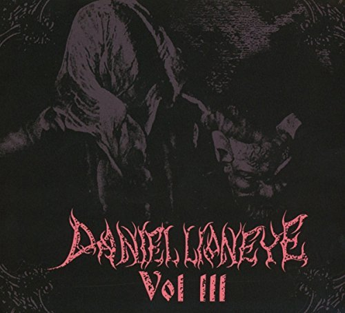 Daniel Lioneye Vol Iii Explicit Version