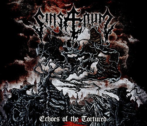 Sinsaenum Echoes Of The Tortured Explicit