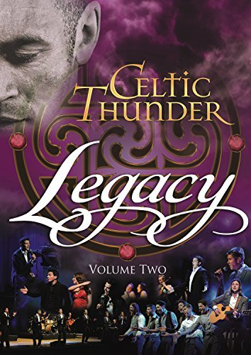 Celtic Thunder Legacy Vol. 2