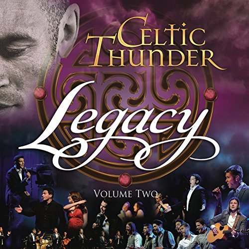 Celtic Thunder Legacy 2