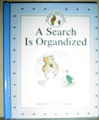 A. A. Milne A Search Is Organdized
