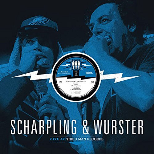 Scharpling & Wurster Live At Third Man Records