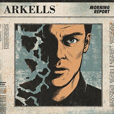 Arkells Morning Report Explicit