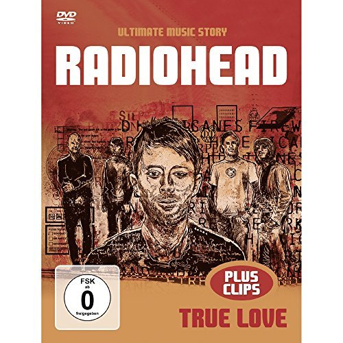 Radiohead True Love Music Story