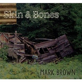 Mark Brown Skin & Bones