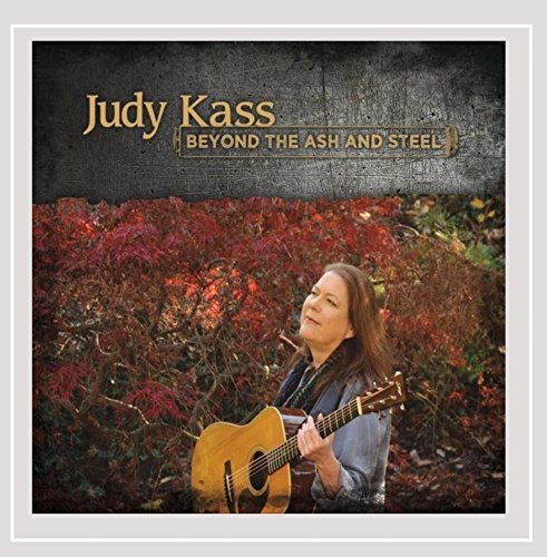 Judy Kass Beyond The Ash & Steel