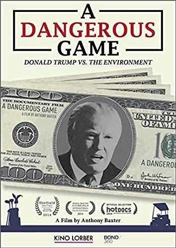 Dangerous Game Donald Trump Vs. The Environment Dangerous Game Donald Trump Vs. The Environment DVD Nr