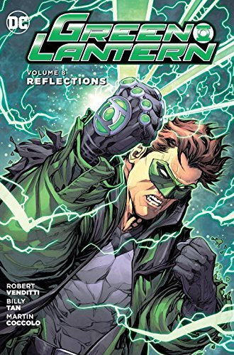 Robert Venditti Green Lantern Volume 8 Reflections