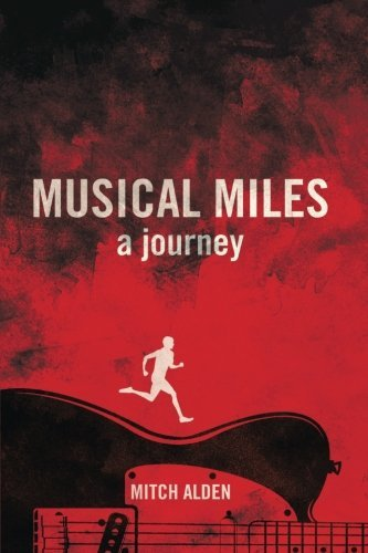 Mitch Alden Musical Miles A Journey