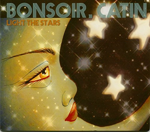 Bonsoir Catin Light The Stars