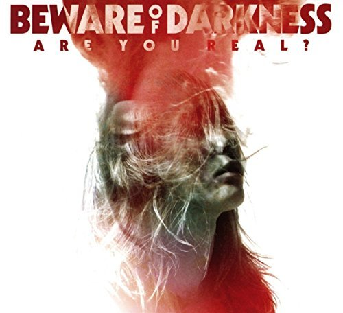 Beware Of Darkness Are You Real? Explicit