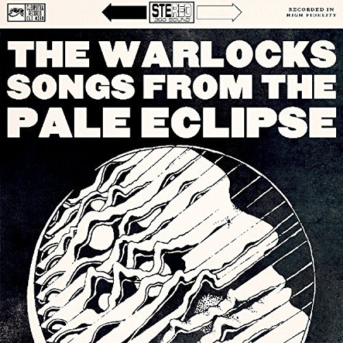 Warlocks Songs From The Pale Eclipse