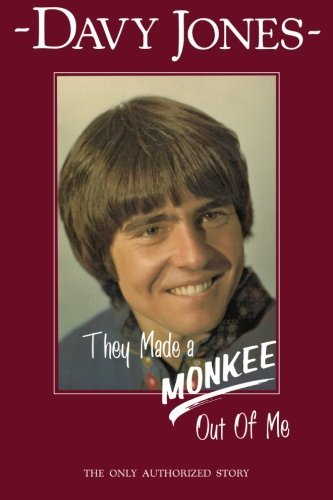 Davy Jones They Made A Monkee Out Of Me 0002 Edition;