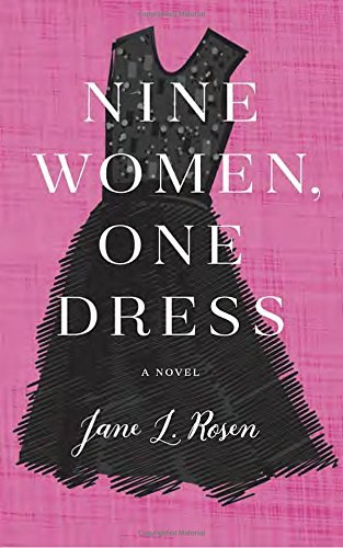 Jane L. Rosen Nine Women One Dress