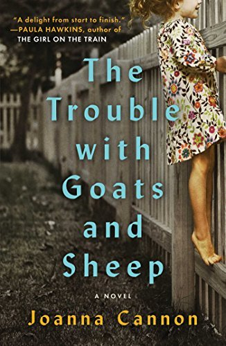 Joanna Cannon The Trouble With Goats And Sheep