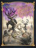 Jacob And Grimm Gris Grimly's Tales From The Brothers Grimm