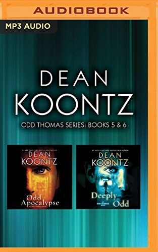 Dean Koontz Dean Koontz Odd Thomas Series Books 5 & 6 Odd Apocalypse Deeply Odd Mp3 CD