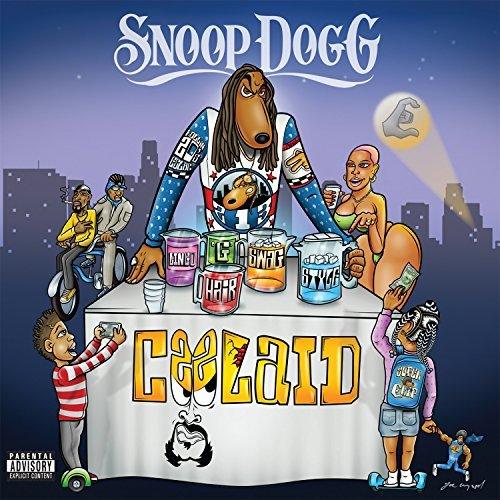 Snoop Dogg Coolaid Explicit