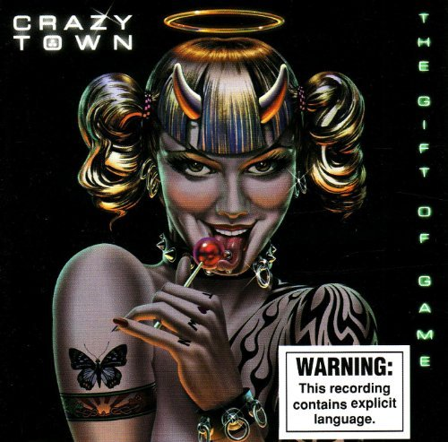 Crazy Town The Gift Of Game