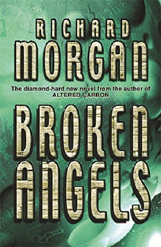 Richard Morgan Broken Angels