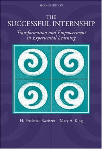 Sweitzer H. Frederick King Mary A. The Successful Internship Transformation And Empo