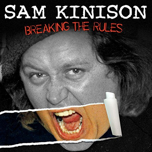 Sam Kinison Breaking The Rules Explicit