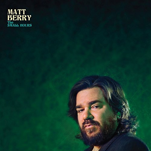 Matt Berry Small Hours