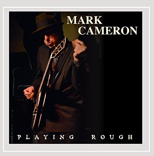 Mark Cameron Playing Rough