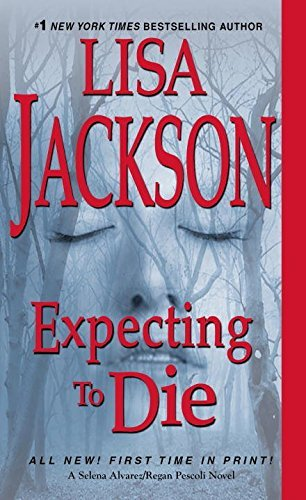 Lisa Jackson Expecting To Die