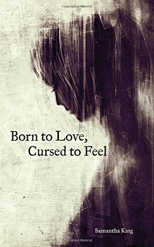 Samantha King Born To Love Cursed To Feel