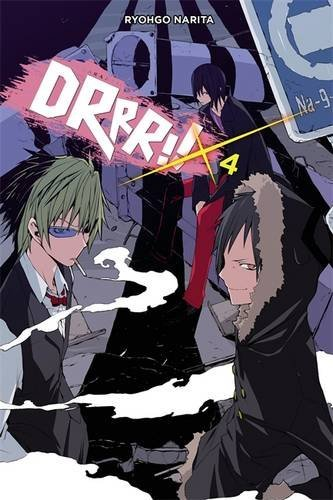Ryaogo Narita Durarara!! Vol. 4 (novel)