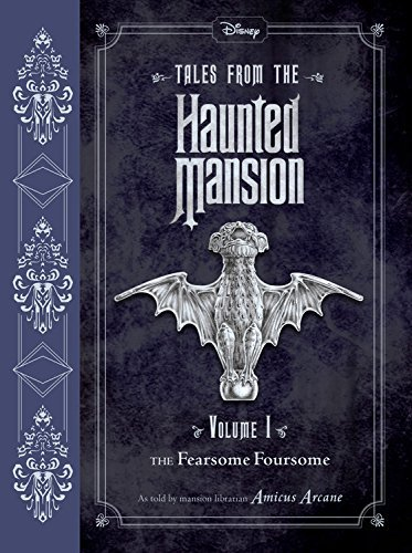Amicus Arcane Tales From The Haunted Mansion Volume I The Fearsome Foursome