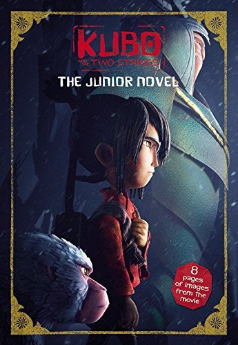 Sadie Chesterfield Kubo And The Two Strings The Junior Novel