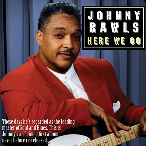 Johnny Rawls Here We Go