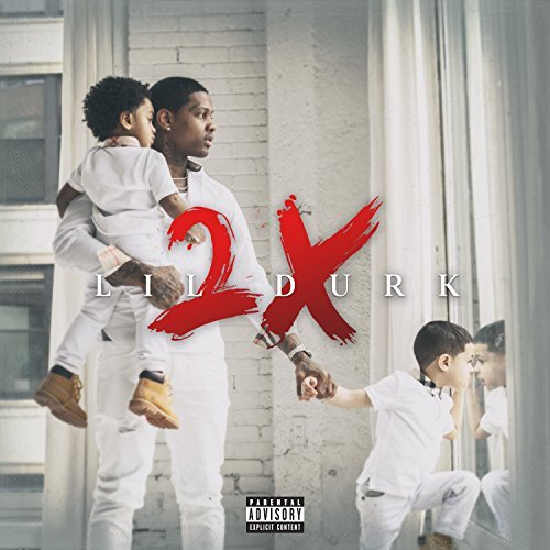 Lil Durk Durk 2x Explicit Version