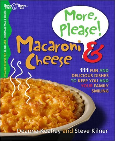 Deanna Keahey More Please! Macaroni & Cheese