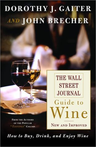 Dorothy J. Gaiter The Wall Street Journal Guide To Wine