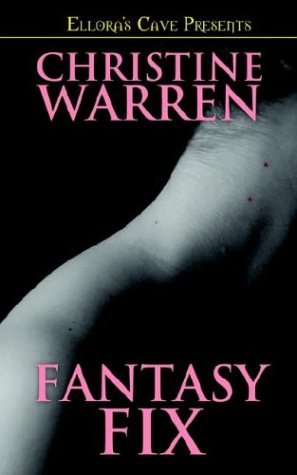 Christine Warren Fantasy Fix