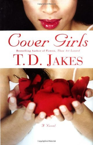 T. D. Jakes Cover Girls