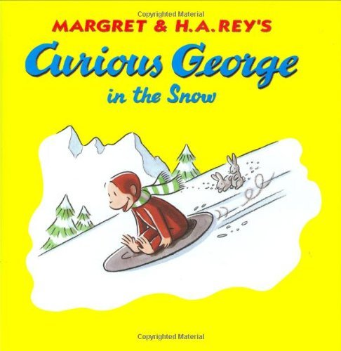 Margret & H. A. Rey Curious George In The Snow