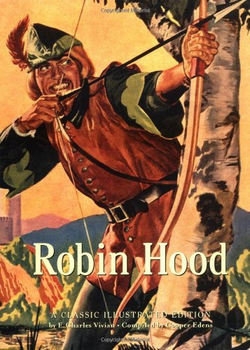 Evelyn Charles Vivian Robin Hood A Classic Illustrated Edition