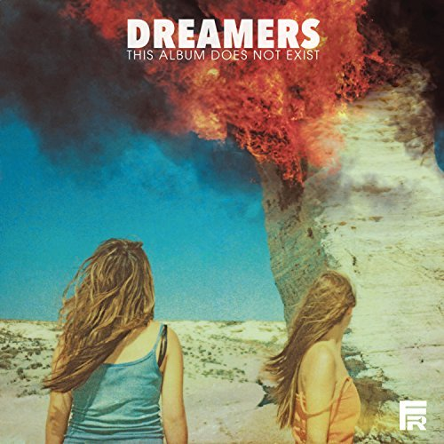 Dreamers This Album Does Not Exist Explicit Version