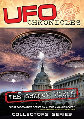 Ufo Chronicles The Shadow World Ufo Chronicles The Shadow World