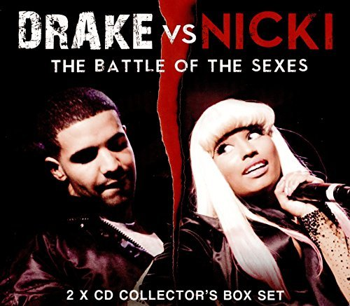 Drake Vs Nicki The Battle Of The Sexes
