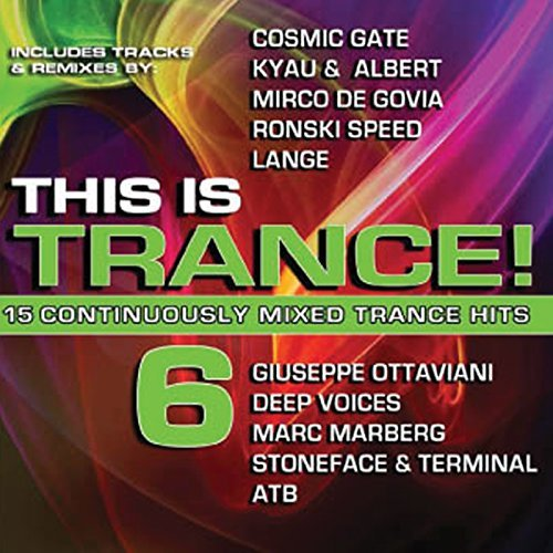 This Is Trance! Vol. 6 This Is Trance!