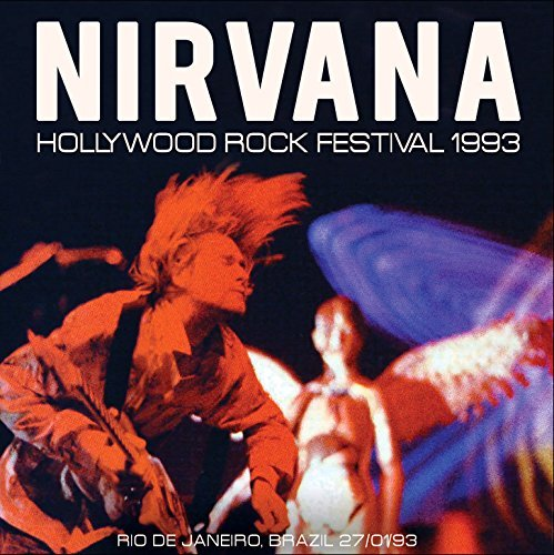 Nirvana Hollywood Rock Festival 1993