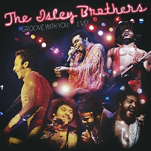 Isley Brothers Groove With You... Live