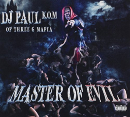 Dj Paul Master Of Evil Explicit Version