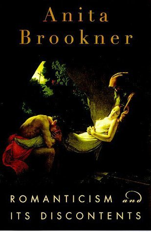 Anita Brookner Romanticism & Its Discontents